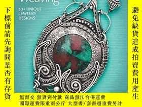 二手書博民逛書店Inventive罕見Wire Weaving: 20+ unique jewelry designsY360