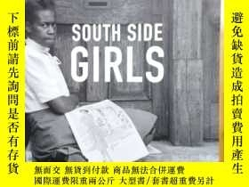 二手書博民逛書店South罕見Side Girls: Growing Up in