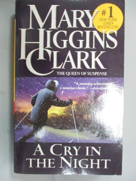 【書寶二手書T6/原文小說_GDF】A Cry in the Night_Clark, Mary Higgins