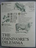 【書寶二手書T2/科學_PFE】雜食者的兩難-速食、有機和野生食物的自然史_麥可.波倫