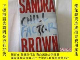 二手書博民逛書店SANDRA罕見BROWN:CHILL FACTOR 【643】Y10970 Sandra Brown SIM