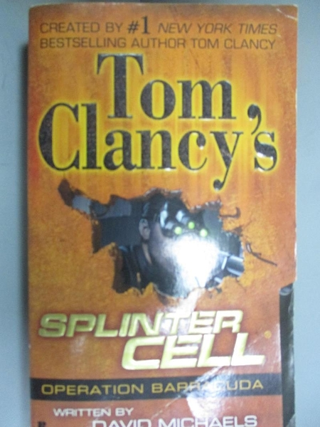 【書寶二手書T7/原文小說_HOD】Tom Clancy's Splinter Cell: Operation Barr