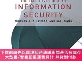 二手書博民逛書店The罕見Executive Guide To Information SecurityY256260 Mar