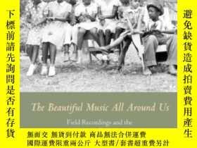 二手書博民逛書店The罕見Beautiful Music All Around UsY255562 Stephen Wade