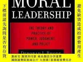 二手書博民逛書店Moral罕見Leadership: The Theory and Practice of Power, Judg