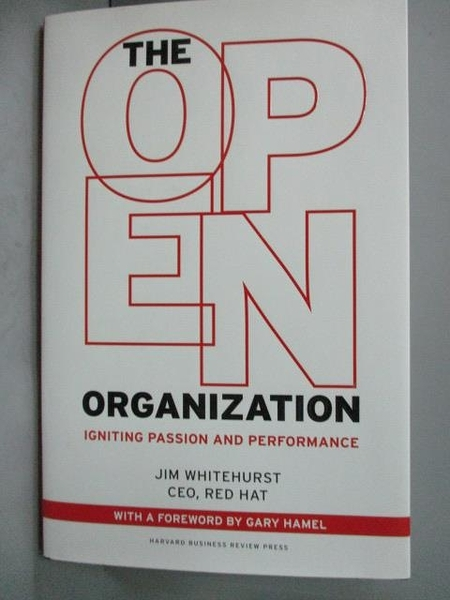 【書寶二手書T7/財經企管_YDT】The Open Organization: Igniting Passion an