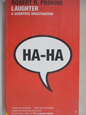 【書寶二手書T1/原文小說_B3B】Laughter : A Scientific Investigation_Robert R Provine