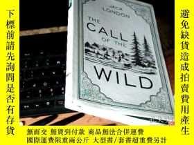 二手書博民逛書店THE罕見CALL OF THE WILD 磨砂皮軟精裝 C7Y
