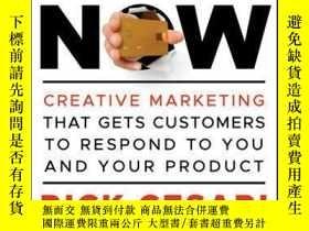 二手書博民逛書店Buy罕見Now: Creative Marketing that Gets Customers to Respo