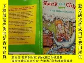 二手書博民逛書店Shark罕見and Chips and Other Stories:鯊魚薯條和其他故事Y200392