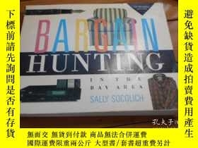 二手書博民逛書店BARGAIN罕見HUNTING IN THE BAY AREA