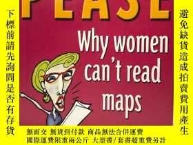 二手書博民逛書店Why罕見Women Can t Read Maps and W