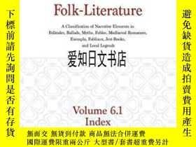 二手書博民逛書店【罕見】Motif-index Of Folk-literature, Volume 6.1Y175576 S