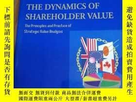 二手書博民逛書店The罕見Dynamics of Shareholder Value: Principles and Practi