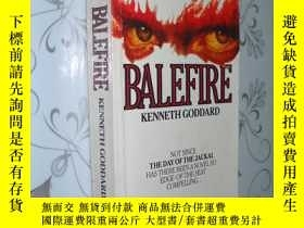 二手書博民逛書店Balefire罕見By Kenneth Goddard 英文原