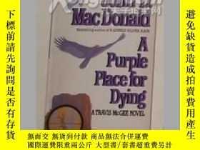 二手書博民逛書店《罕見Purple Place for Dying 》MacDo