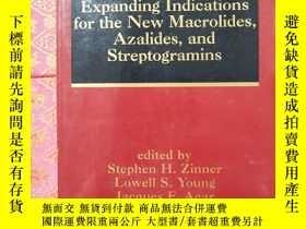 二手書博民逛書店Expanding罕見Indications for the New Macrolides ,Azalides ,