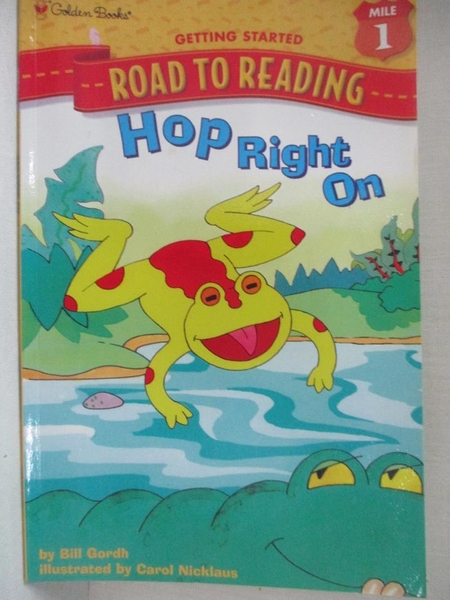 【書寶二手書T1/兒童文學_EIH】Hop Right on_Nicklaus, Carol (ILT)/ Gordh, Bill