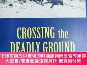 二手書博民逛書店英文原版:CROSSING罕見the DEADLY GROUNDY367822 PERRY D.JAMIESO