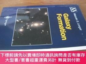 二手書博民逛書店Galaxy罕見Formation(星系的形成和演化,16開英文原版)Y10118 Malcolm S.Lon
