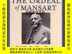 二手書博民逛書店【罕見】2007年 The Ordeal Of Mansart