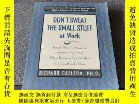 二手書博民逛書店Don t罕見Sweat the Small Stuff at WorkY250169 Richard Car
