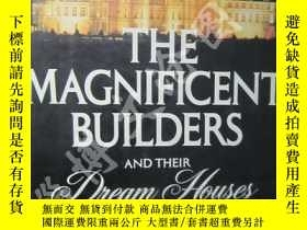 二手書博民逛書店The罕見Magnificent Builders and Th