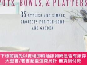 二手書博民逛書店Making罕見Concrete Pots, Bowls, and Platters: 35 stylish an