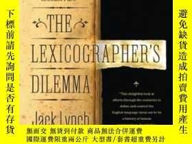 二手書博民逛書店The罕見Lexicographer s DilemmaY255562 Jack W. Lynch Ii Wa
