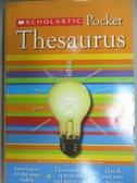 【書寶二手書T5/動植物_IAO】Scholastic Pocket Thesaurus_Bollard, John