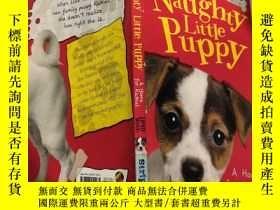 二手書博民逛書店My罕見Naughty Little Puppy 我那淘氣的小狗 -Y200392