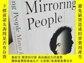 二手書博民逛書店Mirroring罕見People: The New Scien