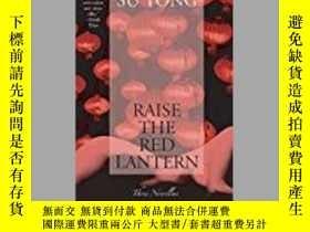 二手書博民逛書店Raise罕見the Red Lantern: Three No