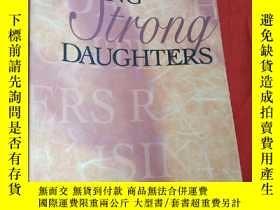 二手書博民逛書店Raising罕見Strong Daughters (小16開) 【詳見圖】Y5460 Jeanette Ga