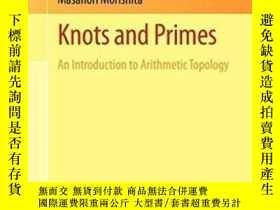 二手書博民逛書店Knots罕見And Primes-結和質數Y436638 Masanori Morishita Spring