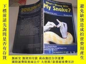 二手書博民逛書店What`s罕見Wrong With My Snake ?Y20