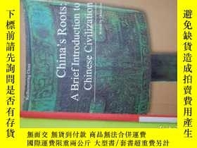 二手書博民逛書店China s罕見Roots :a Brief Introduction to chinese civilizat