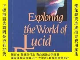 二手書博民逛書店Exploring罕見The World Of Lucid DreamingY255562 Stephen L