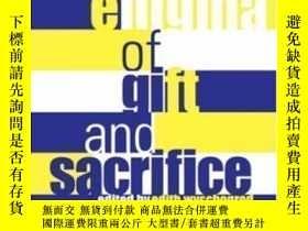 二手書博民逛書店The罕見Enigma Of Gift And Sacrifice-禮物與犧牲之謎Y436638 Edith