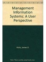 二手書博民逛書店 《Management Information Systems: A User Perspective》 R2Y ISBN:0314933670│JamesO.Hicks