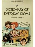 二手書博民逛書店《Dictionary of Everyday Idioms》