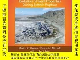 二手書博民逛書店Fault罕見Zone Dynamic Processes: Evolution of Fault Propert