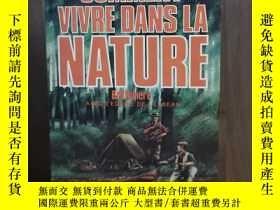 二手書博民逛書店Comment罕見vivre dans la nature【法文