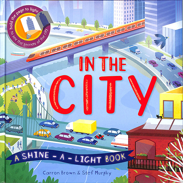 A Shine A Light Book:In The City 透光書:城市篇 精裝繪本