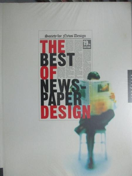 【書寶二手書T6/設計_XED】THE BEST OF NEWSPAPER DESIGN 19_Society for