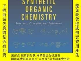 二手書博民逛書店Practical罕見Synthetic Organic Chemistry: Reactions, Princi