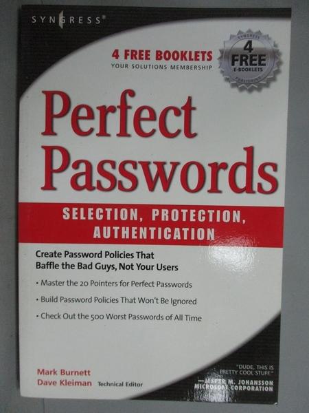 【書寶二手書T6/電腦_ZAX】Perfect Passwords: Selection, Protection, Au