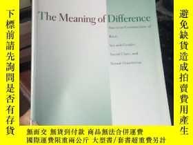 二手書博民逛書店The罕見Meaning of DifferenceY15389