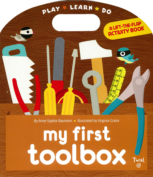 A Lift-The-Flap Activity Book:My First Toolbox 我的第一本工具操作書