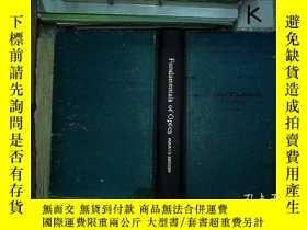 二手書博民逛書店Fundamentals罕見of Optics(FOURTH EDITION)(光學原理第四版)精裝英文版(008